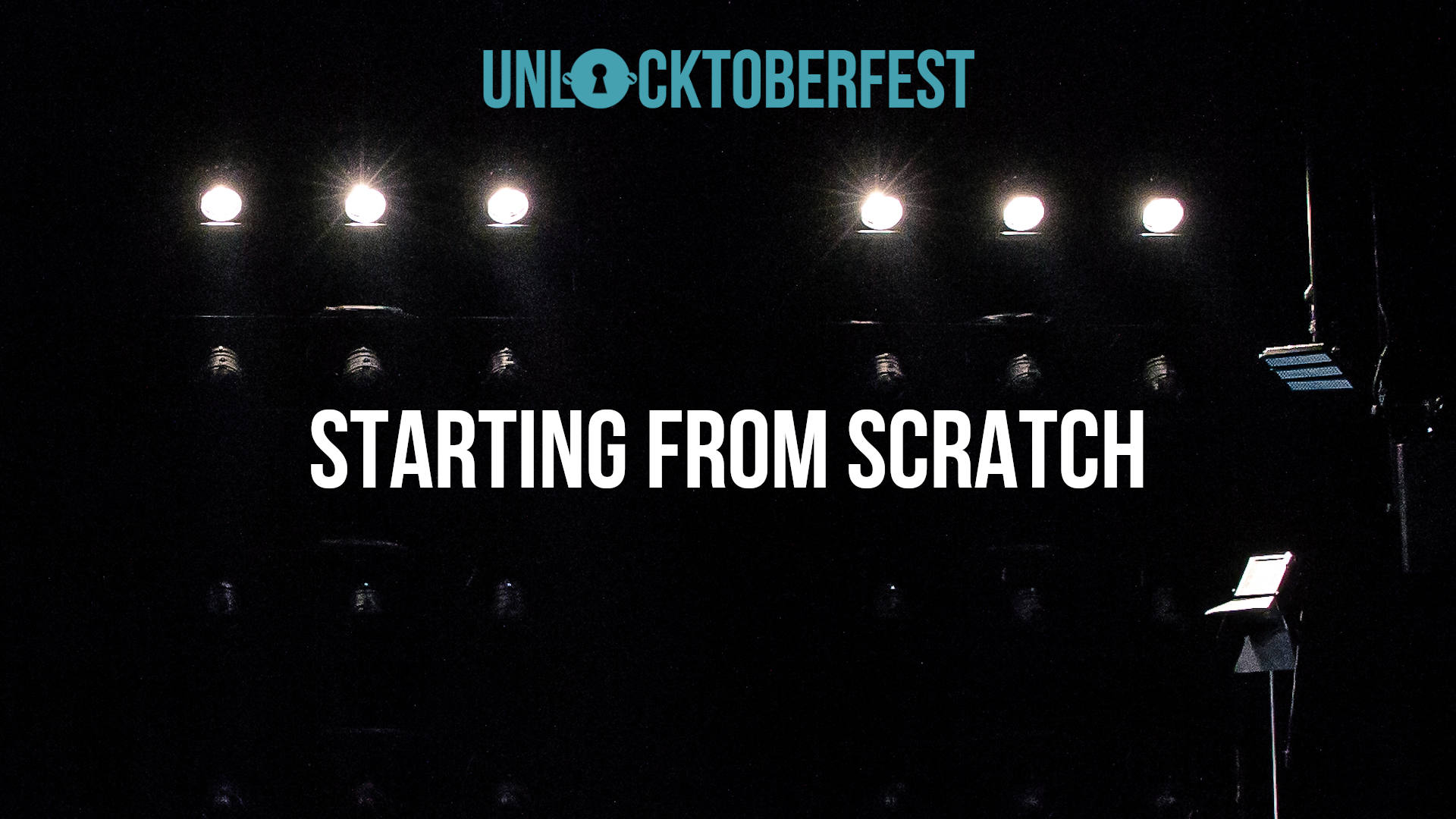 UNLOCKtoberfest Starting from Scratch