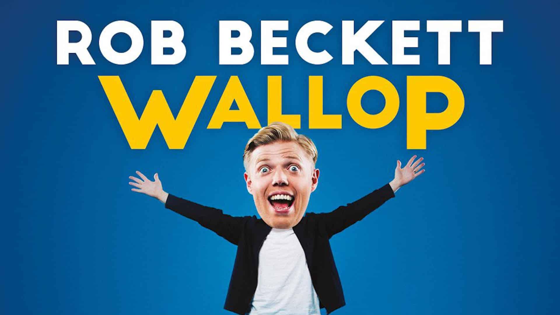 Rob Becket's Wallop show advert