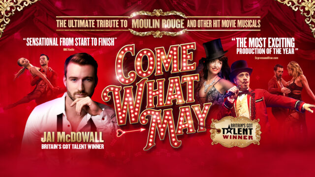 Promotional image - Come What May: red & sparkly image with the main cast members posing in Moulin Rouge costumes, dancing and singing
