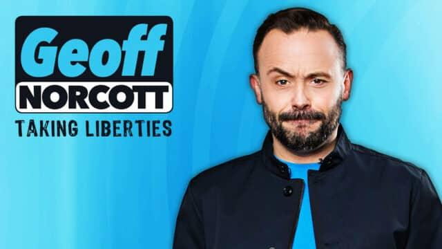 Geoff Norcott: Taking Liberties advert