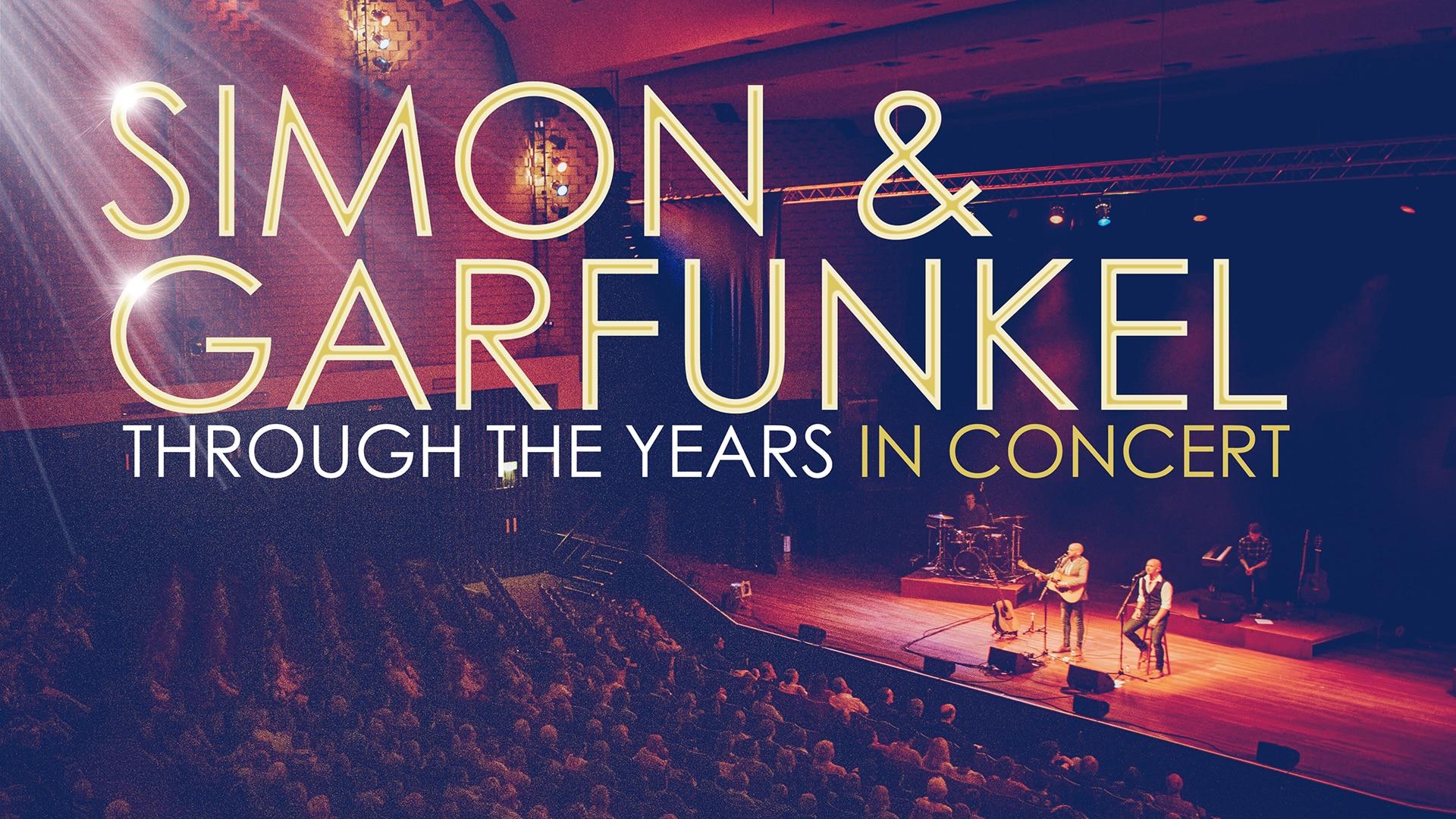 Simon & Garfunkel through the years in Concert