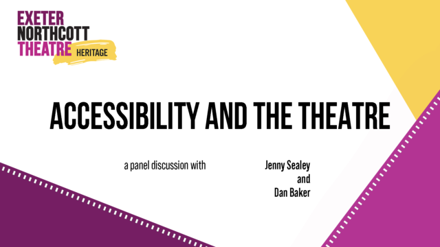 Heritage Talk: Accessibility and the Theatre
