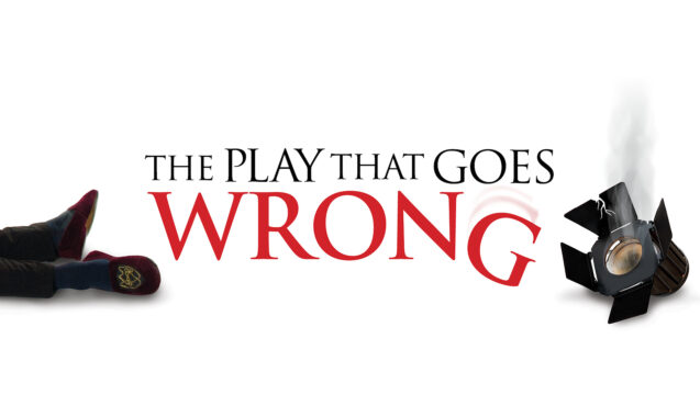 Promotional image for The Play That Goes Wrong - title and a crashed theatre light with smoke coming out of it