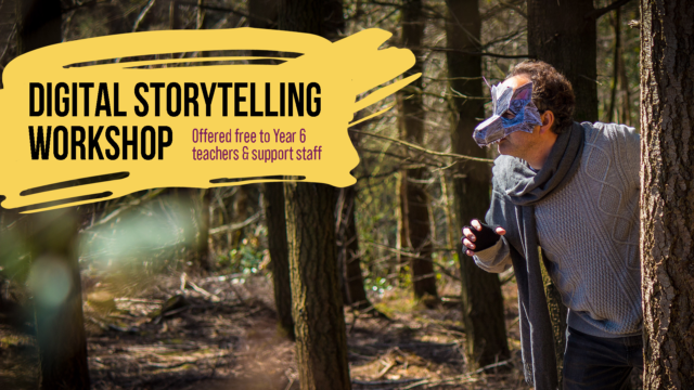 Digital StoryTelling Workshop Offered free to Year 6 teachers and support staff