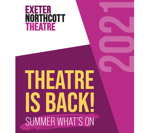 Theatre is Back Summer What's On 2021