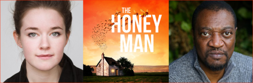 Promotional image of The Honey Man with cast headshots of Amy Kennedy and Everal Walsh